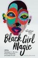 Black girl magic : BreakBeat poets ; volume 2