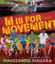 M is for movement : aka humans can
