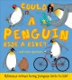 Could a penguin ride a bike? : ... and other questions
