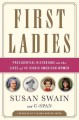 First ladies : presidential historians on the lives of 45 iconic American women