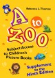 A to zoo. Supplement to the 9th edition