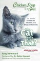 Chicken soup for the soul : the cat really did that? : 101 stories of miracles, mischief, and magical moments