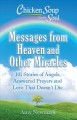 Messages from Heaven and other miracles : 101 stories of angels, answered prayers and love that doesn't die