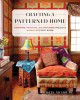 Crafting a patterned home : painting, printing, and stitching projects to enliven every room