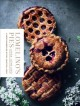 Lomelino's pies : a sweet celebration of pies, galettes, & tarts