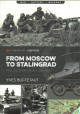 From Moscow to Stalingrad : the Eastern Front 1941-1942