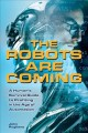 The robots are coming : a human