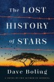 The lost history of stars : a novel