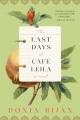 The last days of Café Leila : a novel
