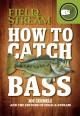 How to catch bass