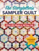 The storyteller's sampler quilt : stitch 359 blocks to tell your tale