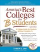 America's best colleges for B students : a college guide for students without straight A's.