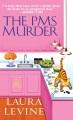 The PMS murder