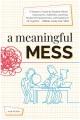 A meaningful mess : a teacher