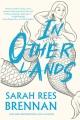 In other lands : a novel