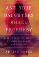 And your daughters shall prophesy : stories from the byways of American women and religion
