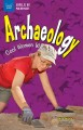 Archaeology : cool women who dig