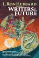 L. Ron Hubbard presents Writers of the future. Volume 32