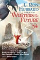 L. Ron Hubbard presents Writers of the future. Volume 34 : the year