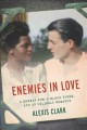 Enemies in love : a German POW, a black nurse, and an unlikely romance