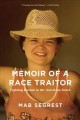 Memoir of a race traitor : fighting racism in the American South