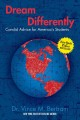 Dream differently : candid advice for America