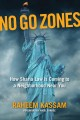 No go zones : how sharia law is coming to a neighborhood near you