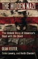 The hidden Nazi : the untold story of America