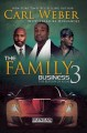 Family Business 3, The.