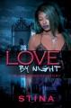 Love by Night: A Black Vampire Story.