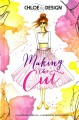 Book cover of Chloe by design:Making the Cut