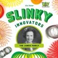 Slinky innovators : the James family