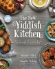 The new Yiddish kitchen : gluten-free and Paleo kosher recipes for the holidays and every day