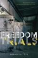 Freedom trials