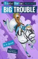 Big trouble : a Friday Barnes mystery