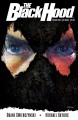 The black hood vol. 1: the bullet's kiss. Volume 1, issue 1-5