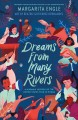 Dreams from many rivers : a Hispanic history of the United States told in poems