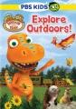 Dinosaur Train - Explore Outdoors