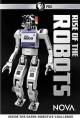 Nova. Rise of the robots : inside the DARPA robotics challenge
