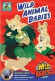 Wild Kratts. Wild animal babies