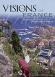 Visions of France : stunning aerial tours of Provence and Riviera