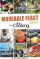 Moveable feast with fine cooking. Season 4