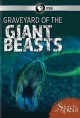 Secrets of the dead. Graveyard of the giant beasts