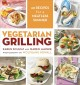 Vegetarian grilling : 60 recipes for a meatless summer