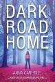 Dark road home : a Gin Sullivan mystery