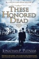 These honored dead : a Lincoln and Speed mystery