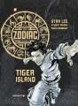 "The zodiac legacy. Tiger Island #1, ""Tiger Island"""
