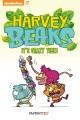Harvey beaks. 2, It