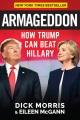 Armageddon : how Trump can beat Hillary