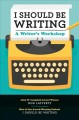 I should be writing : a writer